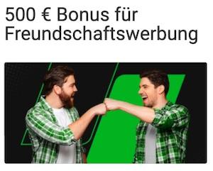 Unibet 500€ Freundschaftsbonus