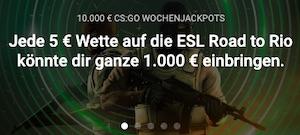 Unibet CS:GO Road to rio 1.000€ Aktion