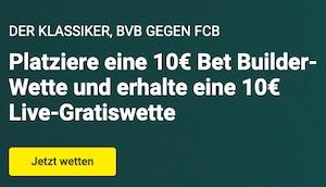 Unibet BVB FCB 10 Euro Live Gratiswette